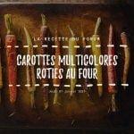 Miniature - Carottes multicolores rôties au four
