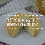 Miniature recette - Tartine au munster et oignons caramélisés