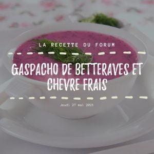 Recette - Gaspacho de betteraves et chèvre frais