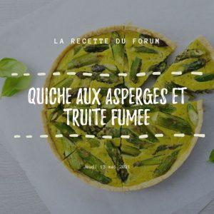 Miniature recette - Quiche aux asperges et truite fumée